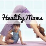 www-healthybalanceup-com-health-tips-healthy-moms